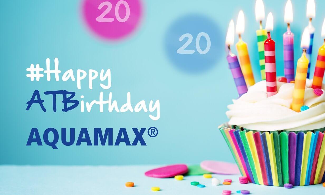 Happy ATBirthday AQUAMAX